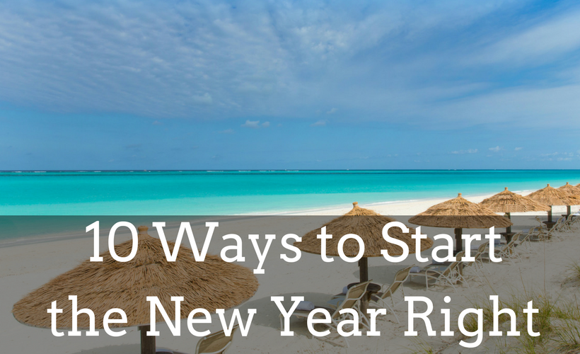 10 Ways to Start the New Year Right